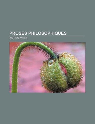 Proses Philosophiques: Victor Hugo