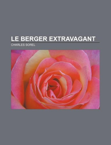 9781232558934: Le Berger Extravagant (French Edition)