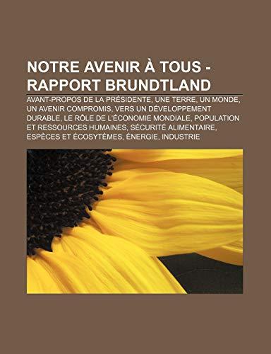 9781232559207: Notre Avenir a Tous - Rapport Brundtland (French Edition)
