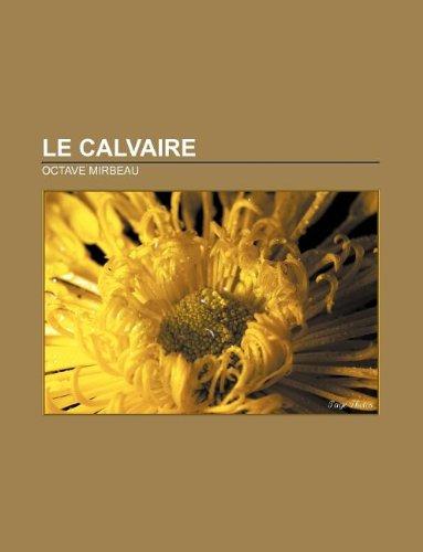 9781232559245: Le Calvaire
