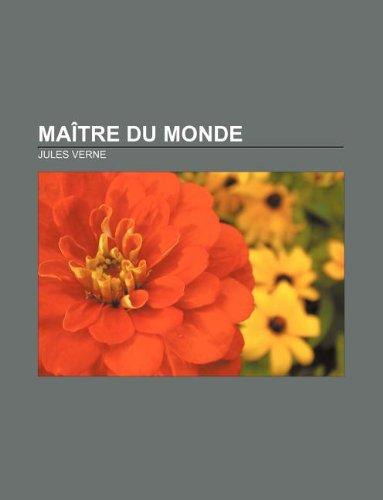 9781232559337: Maitre Du Monde