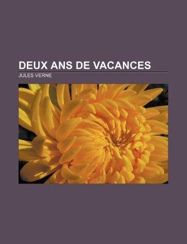 9781232559511: Deux Ans de vacances (French Edition)