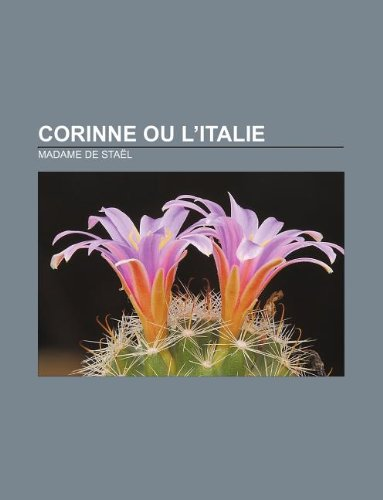 9781232559542: Corinne ou l'Italie (French Edition)