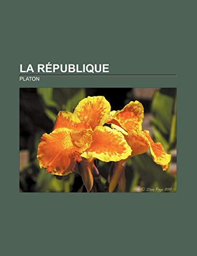 9781232559719: La République (French Edition)