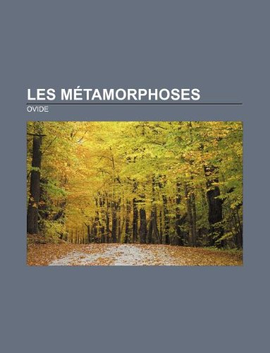 9781232560050: Les Metamorphoses