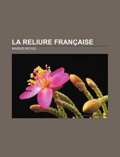 9781232560364: La Reliure Francaise