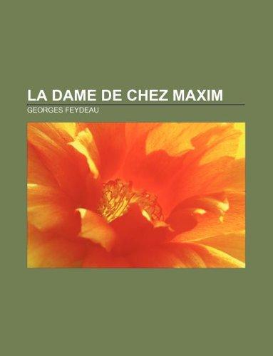 9781232560371: La Dame de Chez Maxim