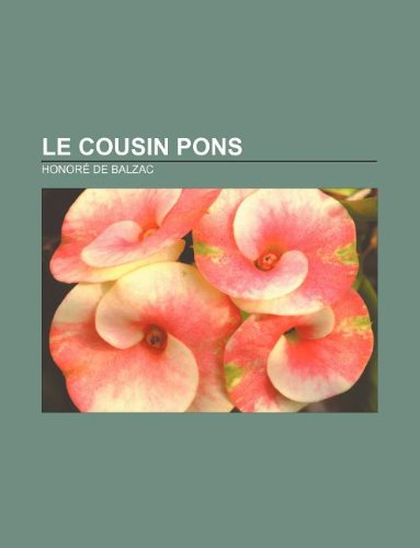 9781232560685: Le Cousin Pons (French Edition)