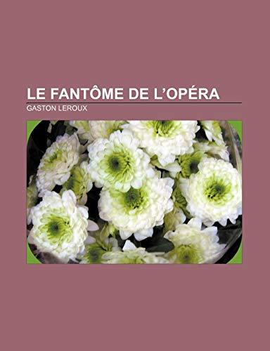 9781232560852: Le Fantome de L'Opera (French Edition)