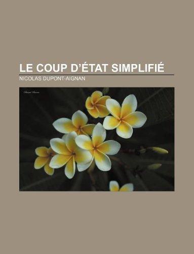 9781232561071: Le Coup D'Etat Simplifie