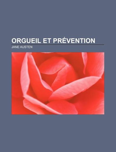 9781232561255: Orgueil Et Prevention