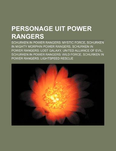 9781232576419: Personage uit Power Rangers: Schurken in Power Rangers: Mystic Force, Schurken in Mighty Morphin Power Rangers