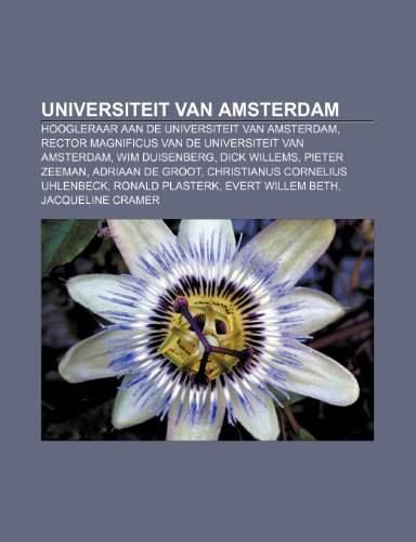 9781232580935: Universiteit van Amsterdam: Hoogleraar aan de Universiteit van Amsterdam, Rector magnificus van de Universiteit van Amsterdam, Wim Duisenberg