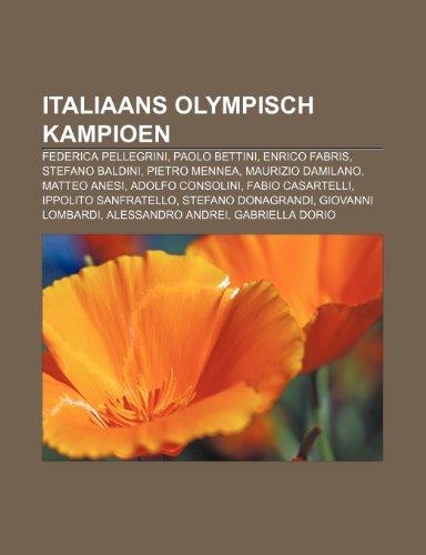 9781232584438: Italiaans olympisch kampioen: Federica Pellegrini, Paolo Bettini, Enrico Fabris, Stefano Baldini, Pietro Mennea, Maurizio Damilano