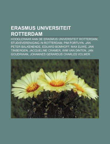 9781232587514: Erasmus Universiteit Rotterdam: Hoogleraar aan de Erasmus Universiteit Rotterdam, Studievereniging in Rotterdam, Pim Fortuyn