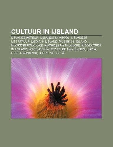 9781232591726: Cultuur in IJsland: IJslands acteur, IJslands symbool, IJslandse literatuur, Media in IJsland, Muziek in IJsland, Noordse folklore