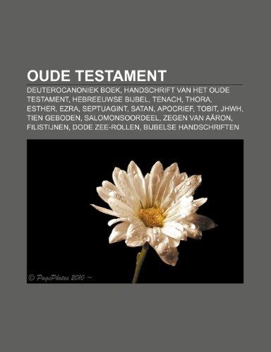 9781232600060: Oude Testament: Deuterocanoniek boek, Handschrift van het Oude Testament, Hebreeuwse Bijbel, Tenach, Thora, Esther, Ezra, Septuagint, Satan
