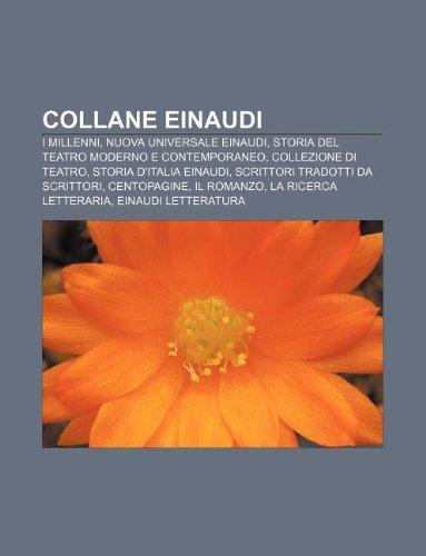 9781232624448: Collane Einaudi: I Millenni, Nuova Universale Einaudi, Storia del Teatro Moderno E Contemporaneo, Collezione Di Teatro, Storia D'Italia
