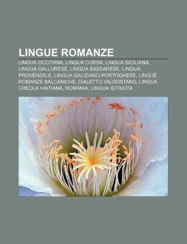 9781232650423: Lingue romanze: Lingua occitana, Lingua corsa, Lingua siciliana, Lingua gallurese, Lingua sassarese, Lingua provenzale