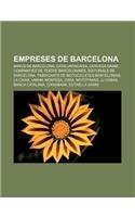 9781232716617: Empreses de Barcelona: Bancs de Barcelona, Catalunyacaixa, Cervesa Damm, Companyies de Teatre Barcelonines, Editorials de Barcelona