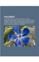 9781232738503: Voleibol: Clubs de voleibol, Competicions de voleibol, Jugadors de voleibol, Voleibol platja, Dead or Alive Xtreme 2