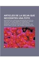 9781232753988: Articles de la Selva que necessiten una foto: Muntanyes de la Selva que necessiten una foto, El Pibitller, Cala dels Tamarius, Puigdefrou