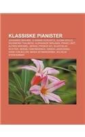 9781232785750: Klassiske Pianister: Johannes Brahms, Vladimir Horowitz, Glenn Gould, Sigismond Thalberg, Aleksandr Skrjabin, Franz Liszt, Alfred Brendel