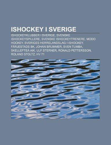 9781232816171: Ishockey I Sverige: Ishockeyklubber I Sverige, Svenske Ishockeyspillere, Svenske Ishockeytrenere, Modo Hockey