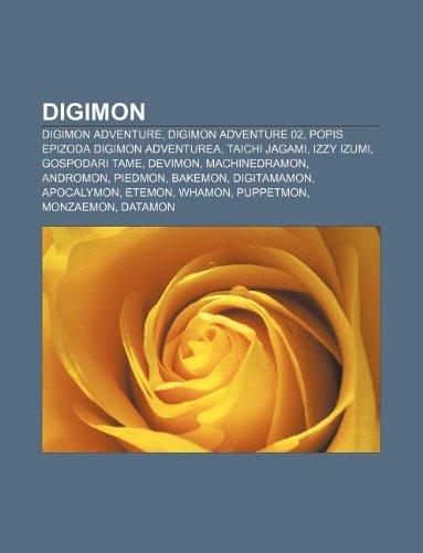 9781233040001: Digimon: Digimon Adventure, Digimon Adventure 02, Popis Epizoda Digimon Adventurea, Taichi Jagami, Izzy Izumi, Gospodari Tame,