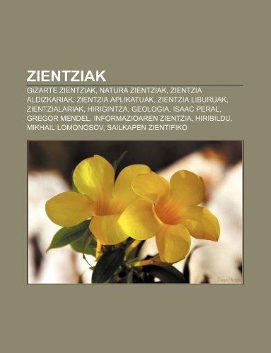 9781233048106: Zientziak: Gizarte Zientziak, Natura Zientziak, Zientzia Aldizkariak, Zientzia Aplikatuak, Zientzia Liburuak, Zientzialariak, Hir