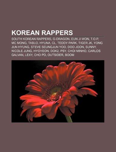 9781233053346: Korean Rappers: South Korean Rappers, G-Dragon, Eun