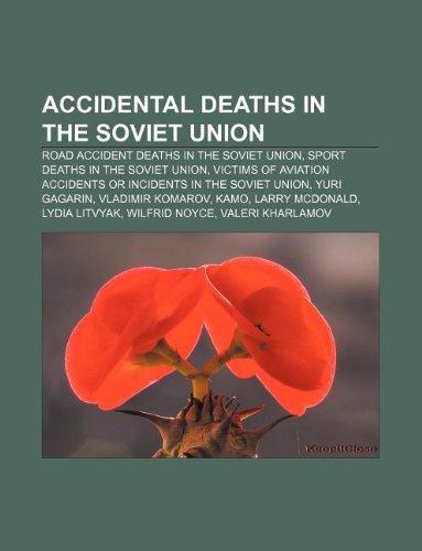9781233086436: Accidental Deaths in the Soviet Union: Road Accident Deaths in the Soviet Union, Sport Deaths in the Soviet Union