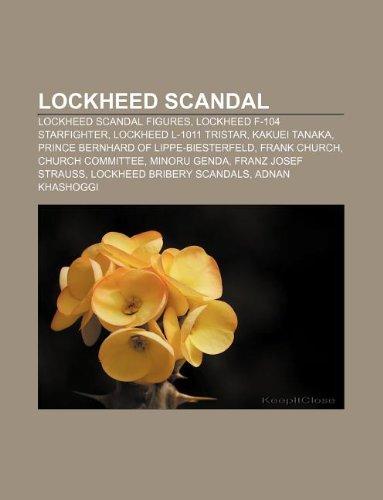 9781233092598: Lockheed Scandal: Lockheed Scandal Figures, Lockheed F-104 Starfighter, Lockheed L-1011 Tristar, Kakuei Tanaka