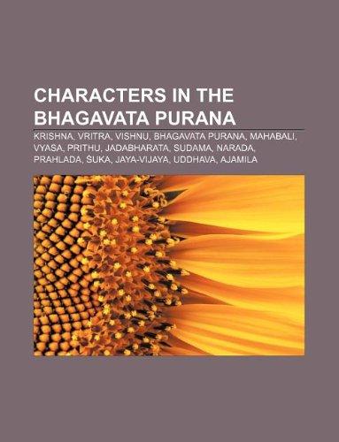Characters in the Bhagavata Purana: Krishna, Vritra,: Source: Wikipedia