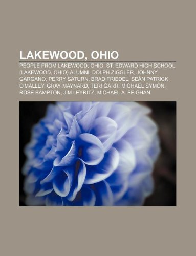 9781233113248: Lakewood, Ohio: People from Lakewood, Ohio, St. Edward High School (Lakewood, Ohio) Alumni, Dolph Ziggler, Johnny Gargano, Perry Satur