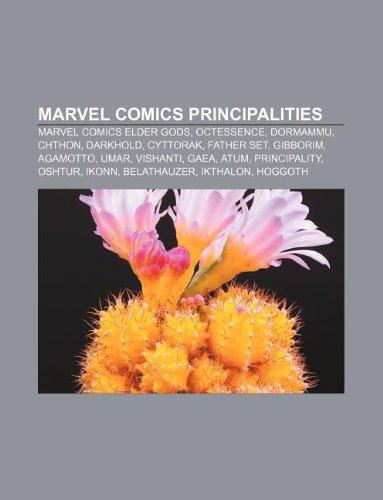 9781233128600: Marvel Comics Principalities: Marvel Comics Elder Gods, Octessence, Dormammu, Chthon, Darkhold, Cyttorak, Father Set, Gibborim, Agamotto, Umar