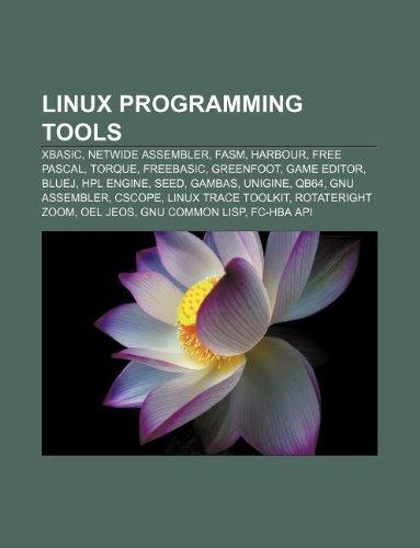 9781233148981: Linux Programming Tools: Xbasic, Netwide Assembler