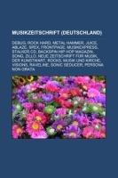 9781233217403: Musikzeitschrift (Deutschland): Debug, Rock Hard, Metal Hammer, Juice, Ablaze, Spex, FrontPage, Musikexpress, Stalker.CD
