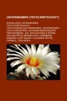 9781233222667: Unternehmen (Textilwirtschaft): Ehemaliges Unternehmen (Textilwirtschaft), Textilhandelsunternehmen, Unternehmen (Textilindustrie)