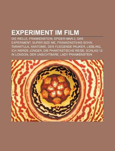9781233243518 - Experiment im Film: Die Welle, Frankenstein, Spider ...
