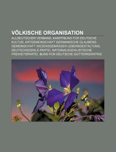 9781233248070: Volkische Organisation: Alldeutscher Verband, Kampfbund Fur Deutsche Kultur