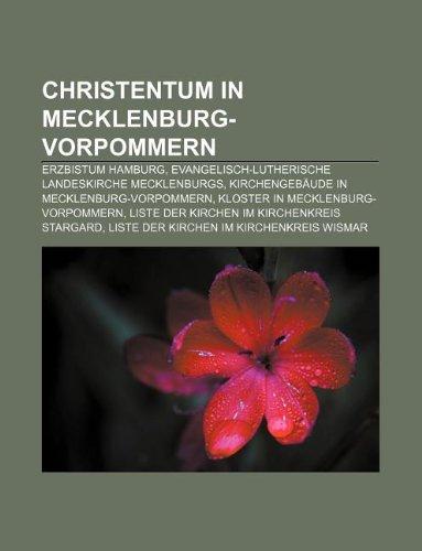 Christentum in Mecklenburg-Vorpommern: Erzbistum Hamburg, Evangelisch-Lutherische Landeskirche: Quelle: Wikipedia