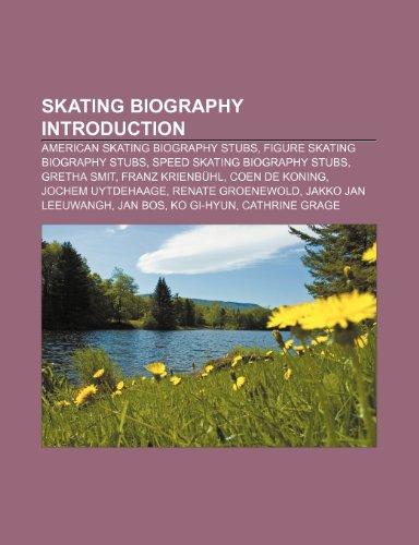 9781233266395: Skating Biography Introduction: American Skating Biography Stubs, Figure Skating Biography Stubs, Speed Skating Biography Stubs, Gretha Smit