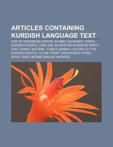 9781233269129: Articles Containing Kurdish Language Text: List of Sovereign States, Islamic Calendar, Tigris, Kurdish People, Lake Van