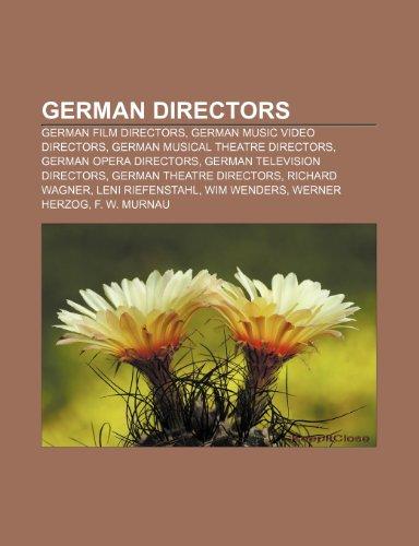 9781233271085: German Directors: German Film Directors, German Music Video Directors, German Musical Theatre Directors, German Opera Directors