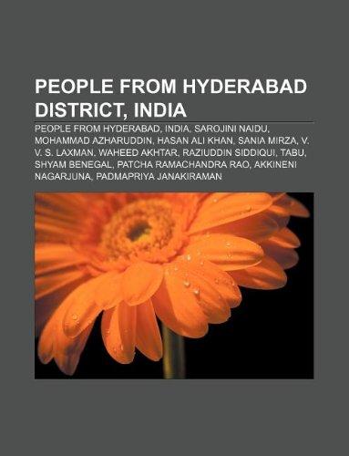 9781233281282: People from Hyderabad District, India: People from Hyderabad, India, Sarojini Naidu, Mohammad Azharuddin, Hasan Ali Khan, Sania Mirza