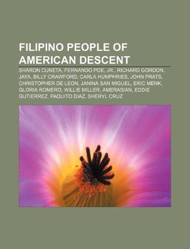 9781233281404: Filipino People of American Descent: Sharon Cuneta, Fernando Poe, Jr., Richard Gordon, Jaya, Billy Crawford, Carla Humphries, John Prats