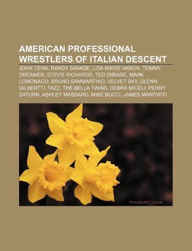 d6ae192b612b 9781233283002  American Professional Wrestlers of Italian Descent  John  Cena