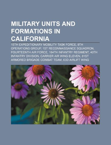 9781233284269: Military Units and Formations in California: 15th Expeditionary Mobility Task Force, 9th Operations Group, 1st Reconnaissance Squadron