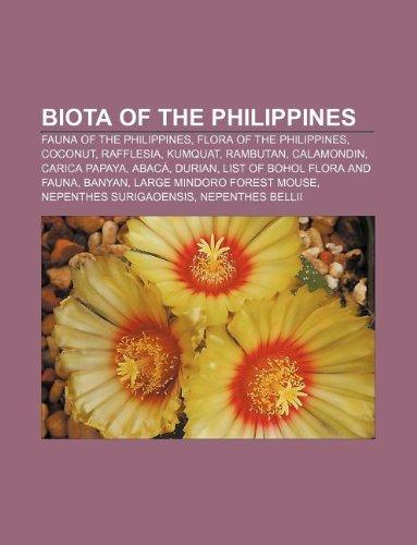 9781233292271: Biota of the Philippines: Fauna of the Philippines, Flora of the Philippines, Coconut, Rafflesia, Kumquat, Rambutan, Calamondin, Carica Papaya